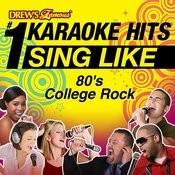 Drew's Famous #1 Karaoke Hits: Sing Like 80's College Rock Songs