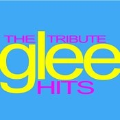 The Tribute - Glee Hits Songs