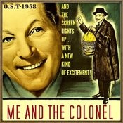Me And The Colonel (O.S.T - 1958) Songs
