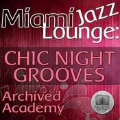 Miami Jazz Lounge: Chic Night Grooves Songs