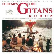 Le Temps Des Gitans & Kuduz Songs