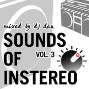 Sounds Of Instereo Vol 3 (Mixed By Dj Dan) Songs