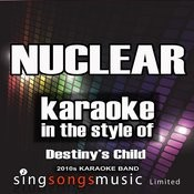 Nuclear (In The Style Of Destiny's Child) [Karaoke Version] - Single Songs