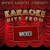 Karaoke Hits From Wicked Songs