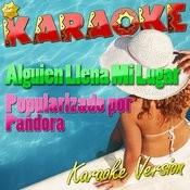 Alguien Llena Mi Lugar (Popularizado Por Pandora) [Karaoke Version] Song