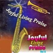 Joyful Living Praise, Vol. 2 Songs
