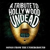 Songs From The Underground - A Tribute To Hollywood Undead Songs