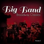 Big Band Broadway Classics, Vol. 2 Songs