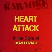 Heart Attack (In The Style Of Demi Lovato) [Karaoke Version] - Single Songs