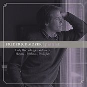 Frederick Moyer, Pianist - Early Recordings, Vol. 2 Songs