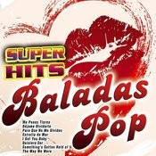 Super Hits Baladas Pop Songs