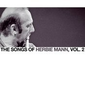 The Songs Of Herbie Mann, Vol. 2 Songs