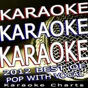 Karaoke Charts - Karaoke Karaoke - 2012 Best Of Pop With Vocal Songs