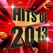Hits Of 2013 Songs