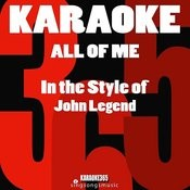 All Of Me (In The Style Of John Legend) [Karaoke Version] - Single Songs