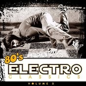 80's Electro Classics Vol. 2 Songs