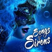 Songs Of Siren Songs
