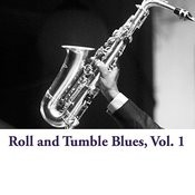 Roll And Tumble Blues, Vol. 1 Songs