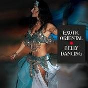 Exotic Oriental Belly Dancing Songs