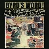 Byrd's Word (Remastered) Songs