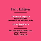 Dominick Argento: Royal Invitation (Homage To The Queen Of Tonga) - Jacob Druckman: Lamia Songs