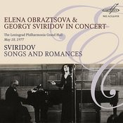 Elena Obraztsova & Georgy Sviridov In Concert (Live) Songs