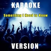 Something I Need To Know (Karaoke Version) Song