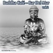 Buddha Café – Bar Del Mar Vol.2 Songs