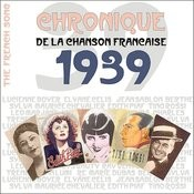 The French Song - Chronique De La Chanson Française (1939), Vol. 16 Songs