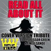 Read All About It (Cover Version Tribute To Professor Green & Emeli Sandé) Songs
