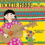 Violeta Parra Para Niños Y Niñas Songs