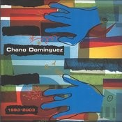 Chano Domínguez 1993 - 2003 Songs