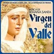 Virgen Del Valle. Música De Semana Santa Songs