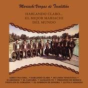 Hablando Claro... El Mejor Mariachi Del Mundo Songs