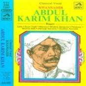 Khan Sahib Abdul Karim Khan Songs