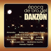 Epoca De Oro Del Danzón Songs