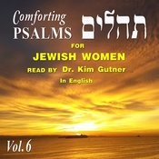 Comforting Psalms For Jewish Women, Vol. 6 Songs
