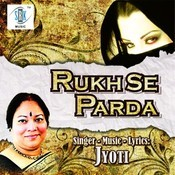 Rukh Se Parda Songs