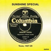 Sunshine Special - Texas 1927-29 Songs
