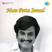Naan Potta Savaal Songs