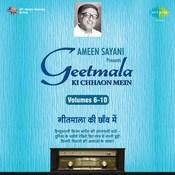 Geetmala Ki Chhaon Mein Ameen Sayani Volume 6 Songs