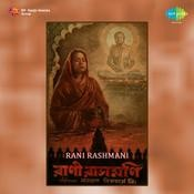 Rani Rashmani Songs