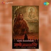 Rani Rashmani Songs