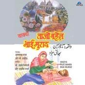 Tajo Bahen Bhai Murad- Waqya Songs