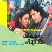 Ehsaan Aap Ka Songs