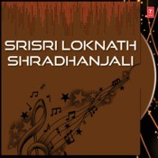 Srisri Lokenath Shradhanjali Songs