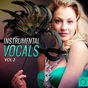 Instrumental Vocals, Vol. 2 Songs