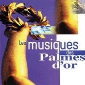 Les Musiques Des Palmes D'or Songs