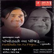 Pankhida Ne Aa Pinjru Songs