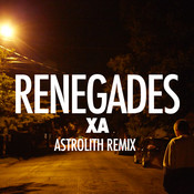 Renegades (Astrolith Remix) Songs